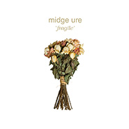 Midge Ure new album Fragile out now